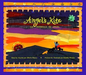 ANGEL'S KITE/LA ESTRELLA DE ANGEL