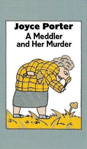 A MEDDLER AND HER MURDER