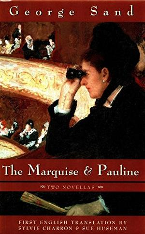 THE MARQUISE and PAULINE