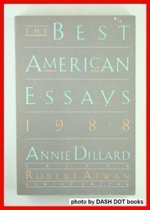 THE BEST AMERICAN ESSAYS 1988