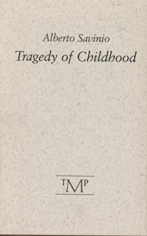 TRAGEDY OF CHILDHOOD