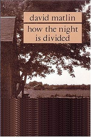 HOW THE NIGHT IS DIVIDED