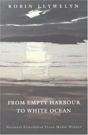 FROM EMPTY HARBOUR TO WHITE OCEAN