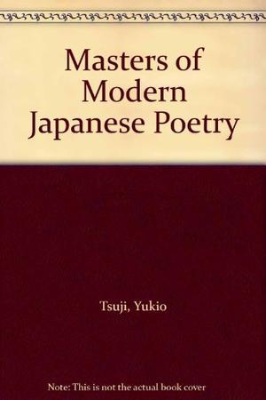 MASTERS OF MODERN JAPANESE POETRY