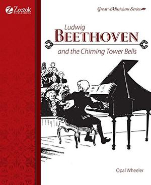 LUDWIG BEETHOVEN: and the Chiming Tower Bells