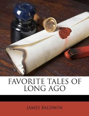 FAVORITE TALES OF LONG AGO