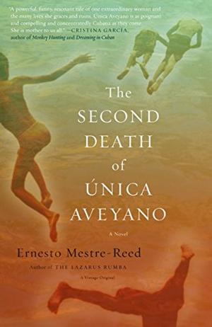 THE SECOND DEATH OF ÚNICA AVEYANO