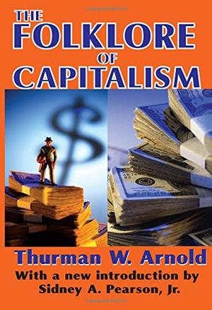 THE FOLKLORE OF CAPITALISM