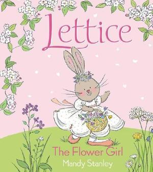 LETTICE THE FLOWER GIRL