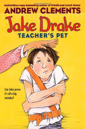 JAKE DRAKE: TEACHER'S PET