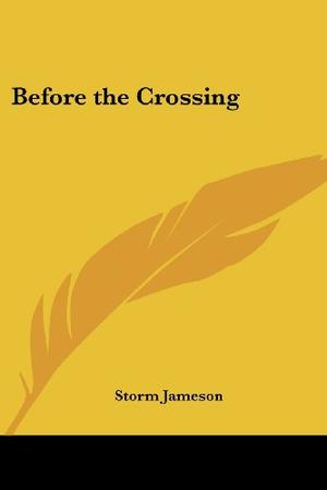BEFORE THE CROSSING