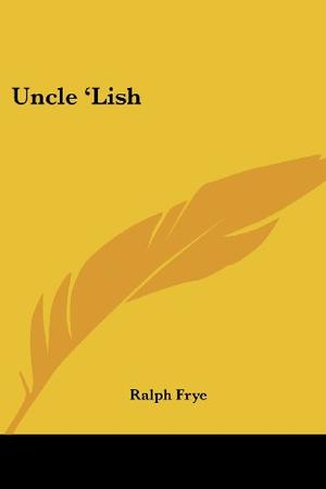 UNCLE 'LISH