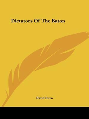 DICTATORS OF THE BATON