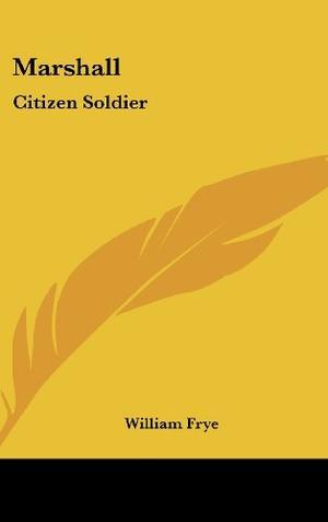MARSHALL: CITIZEN SOLDIER
