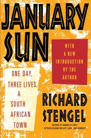 JANUARY SUN: One Day, Three Lives, A South African Town