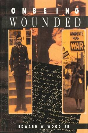 ON BEING WOUNDED