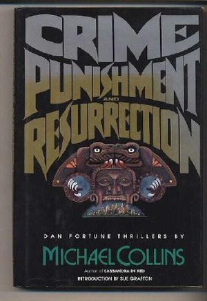 CRIME, PUNISHMENT AND RESURRECTION