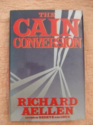 THE CAIN CONVERSION