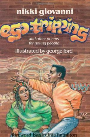 EGO-TRIPPING: And Other Poems for Young People