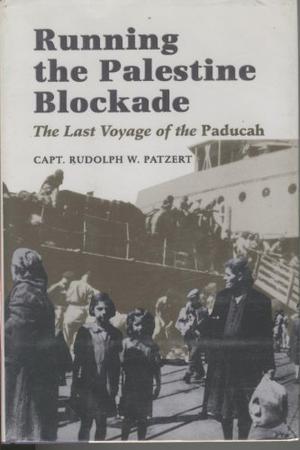 RUNNING THE PALESTINE BLOCKADE