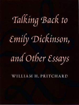 TALKING BACK TO EMILY DICKINSON