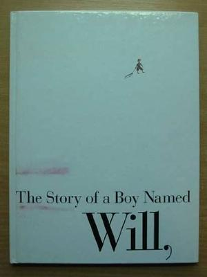 THE STORY OF A BOY NAMED WILL, WHO WENT SLEDDING DOWN THE HILL