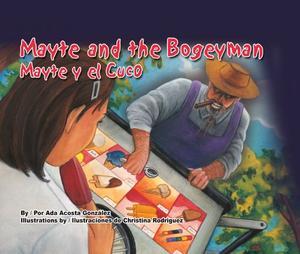 MAYTE AND THE BOGEYMAN/MAYTE Y EL CUCO