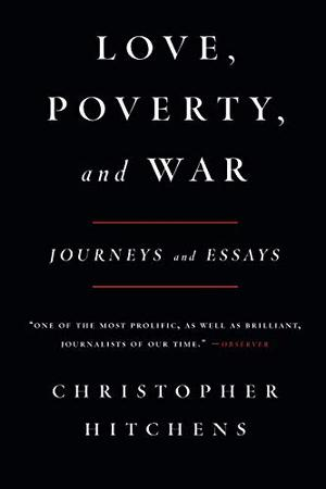 LOVE, POVERTY, AND WAR