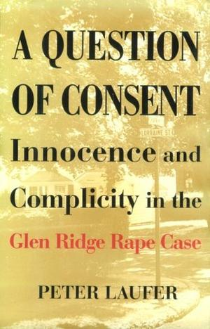 A QUESTION OF CONSENT