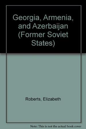 GEORGIA, ARMENIA, AND AZERBAIJAN