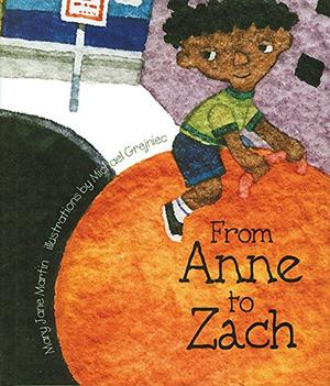FROM ANNE TO ZACH