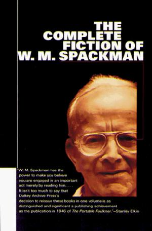 THE COMPLETE FICTION OF W.M. SPACKMAN