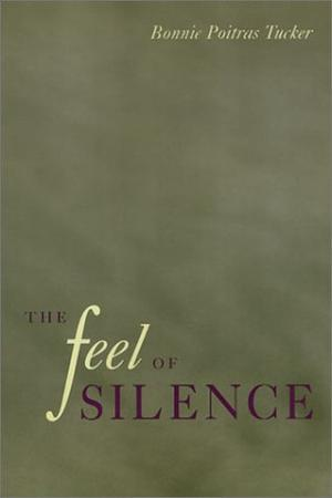 THE FEEL OF SILENCE