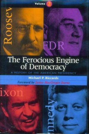 THE FEROCIOUS ENGINE OF DEMOCRACY
