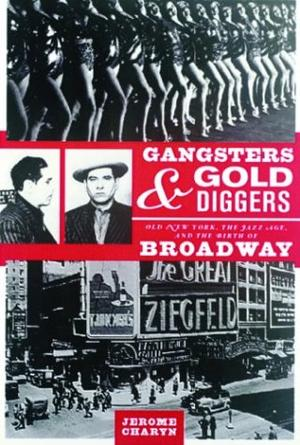 GANGSTERS AND GOLD DIGGERS
