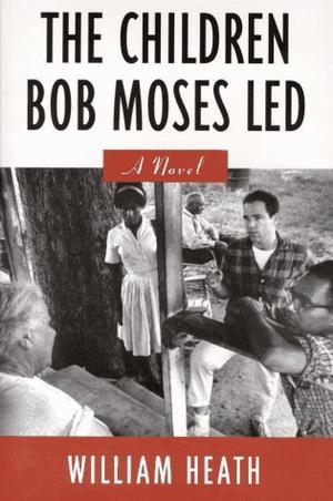 THE CHILDREN BOB MOSES LED