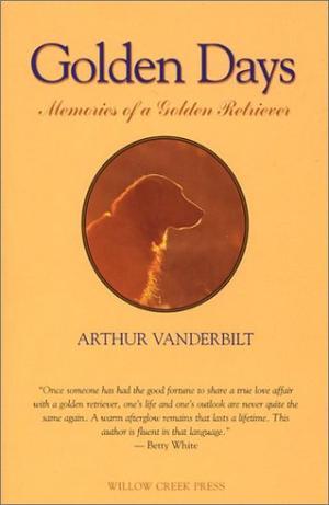 GOLDEN DAYS: Memories of a Golden Retriever