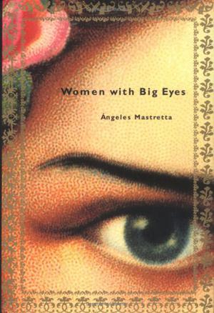 WOMEN WITH BIG EYES