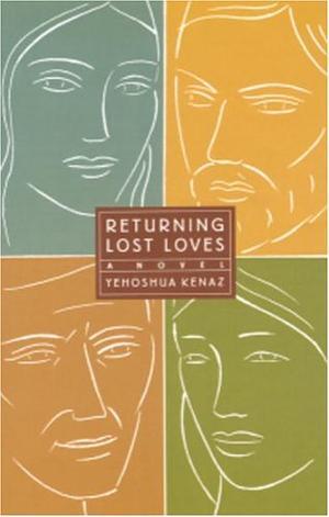RETURNING LOST LOVES