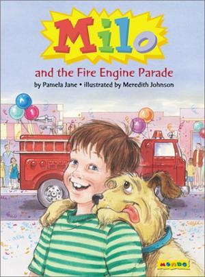 MILO AND THE FIRE ENGINE PARADE