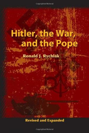 """""""HITLER, THE WAR AND THE POPE"""""""