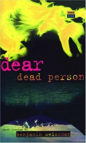 DEAR DEAD PERSON