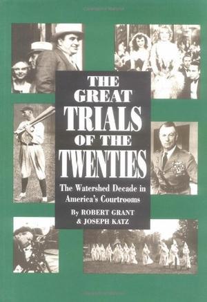 THE GREAT TRIALS OF THE TWENTIES