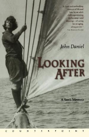 LOOKING AFTER: A Son's Memoir
