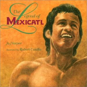 THE LEGEND OF MEXICATL