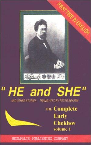 THE COMPLETE EARLY SHORT STORIES OF ANTON CHEKHOV: 1800-1885