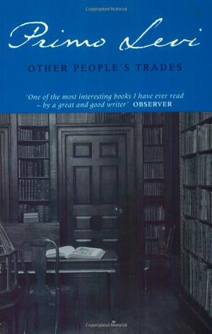 OTHER PEOPLE'S TRADES
