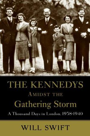 THE KENNEDYS AMIDST THE GATHERING STORM