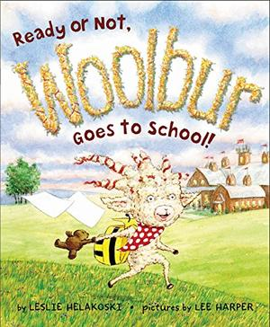 READY OR NOT, WOOLBUR GOES TO SCHOOL!