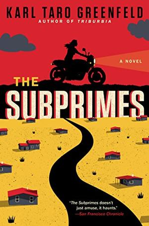 THE SUBPRIMES